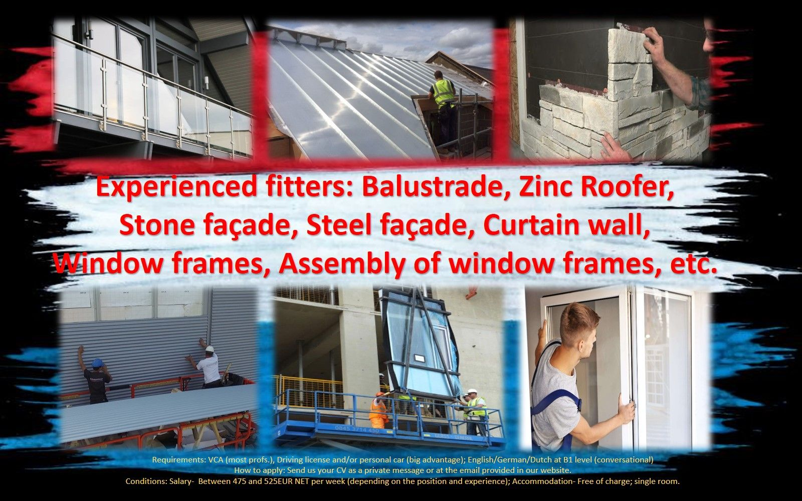 Jobs Netherlands Work Holland Experienced fitter, Aluminium fitter, PVC fitter, Roofer, Assembly pvc, Steel facade, Curtain wall fitter, Stone facade, Balustrade, job work in the Netherlands Holland Amsterdam, Eindhoven, Rotterdam, Haarlem