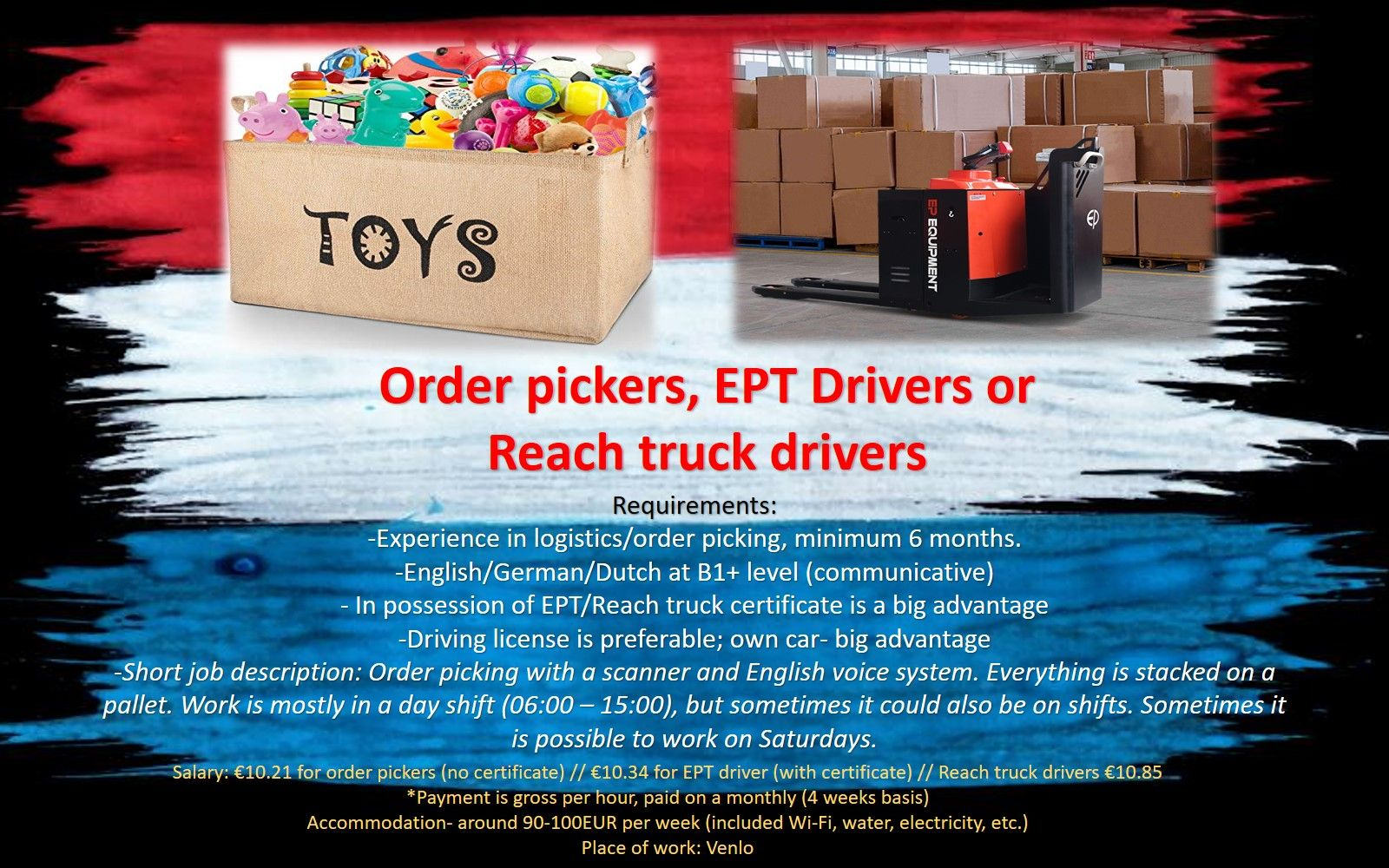 Order pickers, EPT, Reach truck drivers packers, warehouse job work holland the netherlands eindhoven venlo rotterdam amsterdam