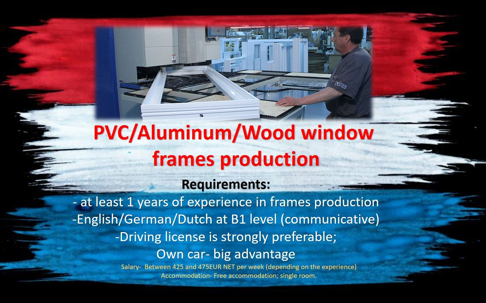 Jobs Netherlands Work Holland  PVC/Aluminum/Wood window frames production job work holland netherlands
